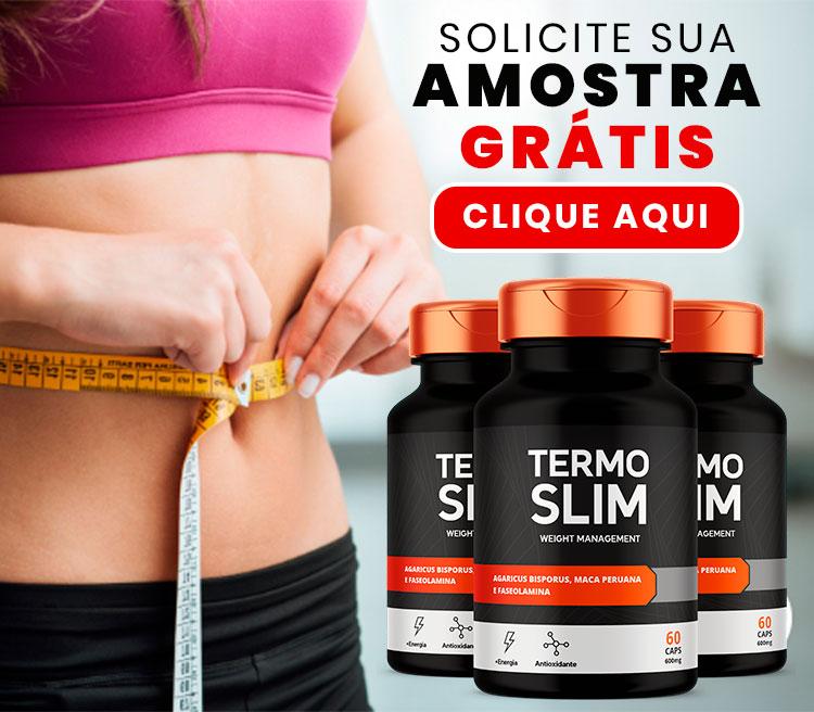 Termo Slim - Suplemento Eficaz para Emagrecer e Perder Peso - Amostra Grátis Clique Aqui