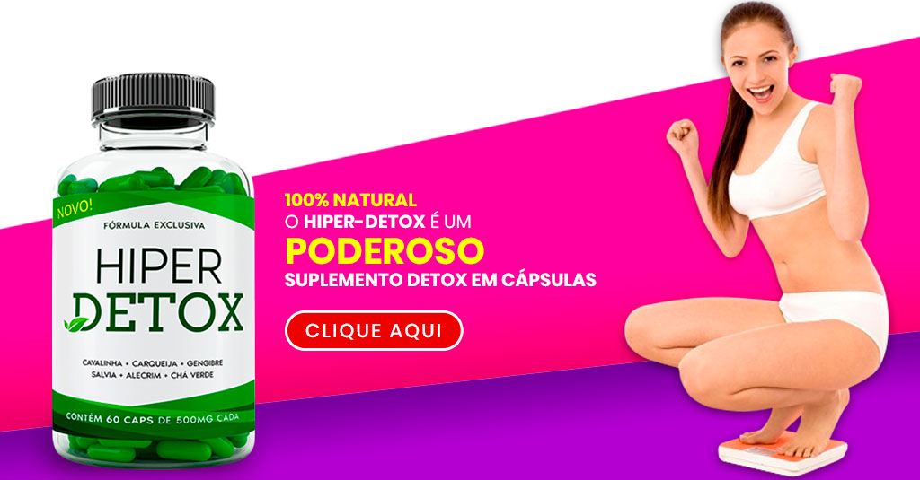 HIPER-DETOX - Poderoso Suplemento Detox para Emagrecer